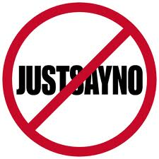 Just say no